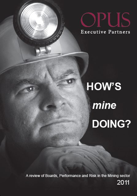 portrait of How's Mine Doing—2011, A review of Boards, Performance and Risk in the Mining sector