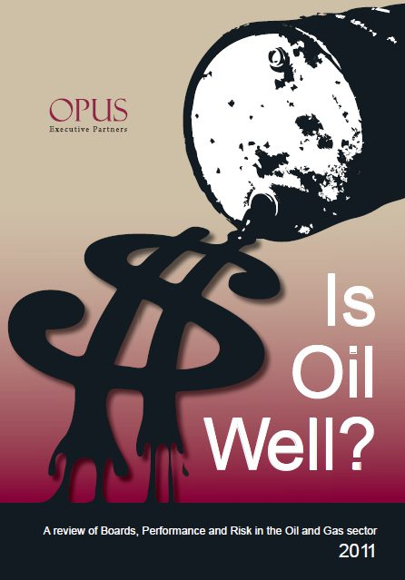 portrait of Is Oil Well?—v1, A review of Boards, Performance and Risk in the Oil and Gas sector